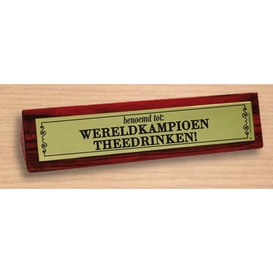 Desk sign Wereldkampioen theedrinken