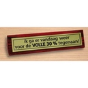 Desk sign Volle 30 procent