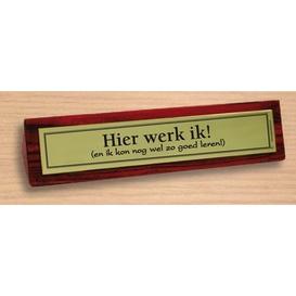 Desk sign Hier werk ik!