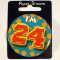 Button I'm 24