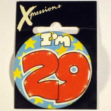 Button I'm 29 Xpress