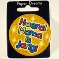Button Hoera Mama is jarig