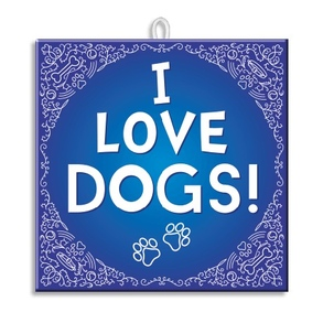Slogan Tegel I Love Dogs