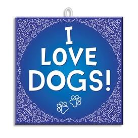 Slogan Tegel I Love Dogs